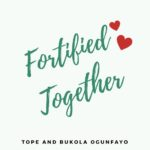 18.12.18 – Fortified Together