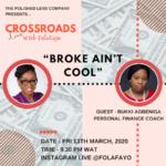 CrossRoads Live – Broke Ain't Cool
